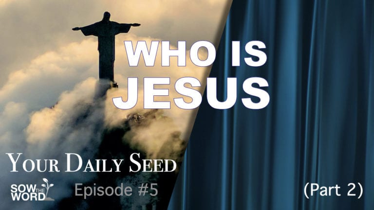 Who Is Jesus of Nazareth - Daniel Lyne Sow The Word